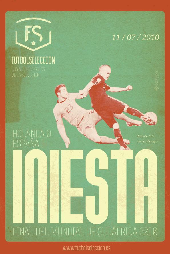 Goles míticos de la Selección española: Gol de Iniesta, Mundial 2010 - FÚTBOLSELECCIÓN