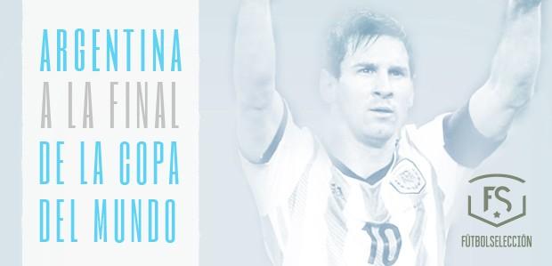Argentina: a la final de la Copa del Mundo Brasil 2014 - FÚTBOLSELECCIÓN