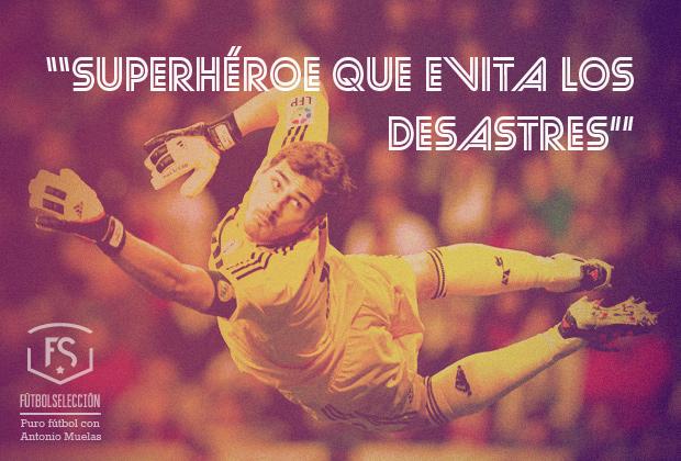 Iker Casillas, el ángel de la guarda, el superhéroe que evita los desastres - FÚTBOLSELECCIÓN